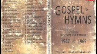 CD1 Gospel Hymns - Songs of the Prophet William Branham