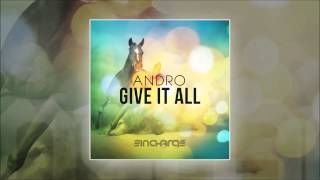 Andro - Give It All (Original Mix) [In Charge Recordings]