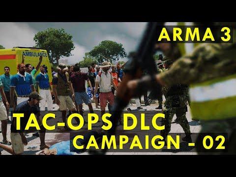 ARMA 3 TAC-OPS DLC #02   Beyond Hope - No Reprieve