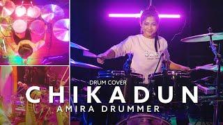 Nur Amira Syahira - Chikadun [Drum Cover]