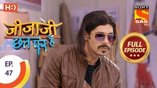 Jijaji Chhat Per Hai - Ep 47 - Full Episode - 14th March, 2018