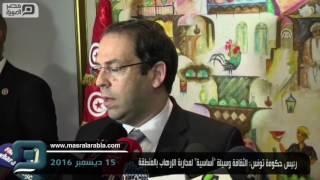 مصر العربية | رئيس حكومة تونس: الثقافة وسيلة