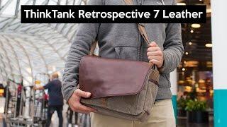 Think Tank Retrospective 7 Leather | the best camera bag | 4K