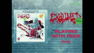 EXHUMED - Playing With Fear (Official Audio)