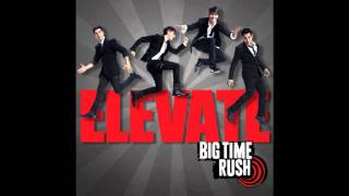 Big Time Rush - Paralyzed (Full Song) HD