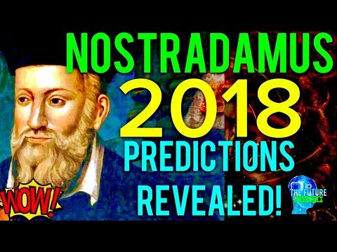 Thumbnail: 🔵THE REAL NOSTRADAMUS PREDICTIONS FOR 2018 REVEALED!!! MUST SEE!!! DONT BE AFRAID!!! 🔵