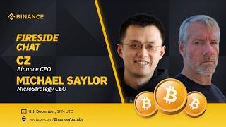 CZ \u0026 Michael Saylor MicroStrategy CEO Fireside Chat