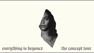 Beyoncé - Diva (God is a woman / Chun-Li Mix) / Top Off (Everything Is Beyoncé: The Concept Tour)