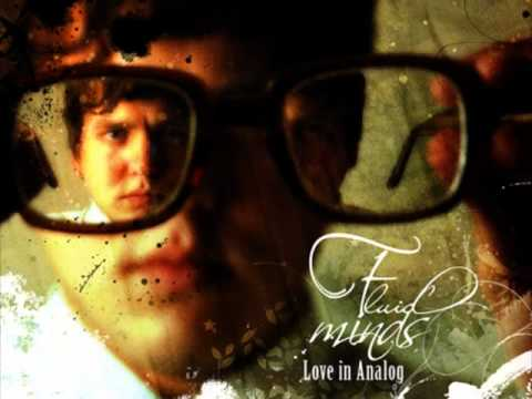 Fluid Minds - Love In Analog Full Album (2006)
