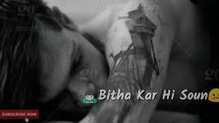 Heart touching status | New Whatsapp Status | Main Dard Ko Paas Bitha kar hi soun (Sabarjit)