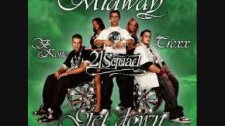 midway 21 squad - Keep It Movin