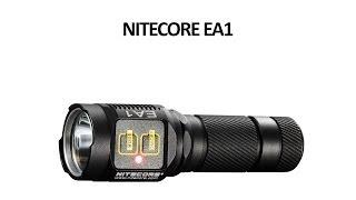 Ліхтар Nitecore EA1 - відео інструкція. Повний огляд.
