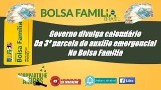 AtenÇÃo! Governo Divulga Calendário Da 3ª Parcela Do Auxílio Emergencial No Bolsa Família