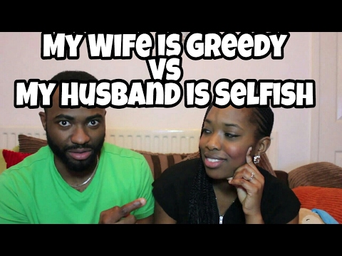 My Wife is Greedy | My Husband is Selfish #daviesdiscussion