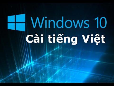 Cách cài đặt tiếng Việt cho win 10