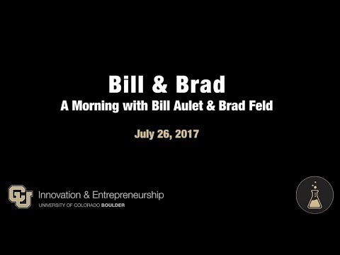 CU Boulder Entrepreneur Spotlight Series: Bill Aulet and Brad Feld