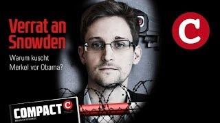 COMPACT 7/2014 - Verrat an Snowden - Warum kuscht Merkel vor Obama?
