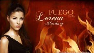 Baixar FUEGO - Single Lorena Martínez