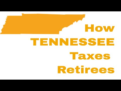 How TENNESSEE Taxes Retirees