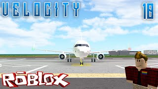 ROBLOX: Velocity Flight Simulator Ep: 10 - It's Been Forever!