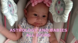 ASTROLOGY AND BABIES ALL SIGNS