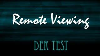 Remote Viewing - Der Test - Dokumentation