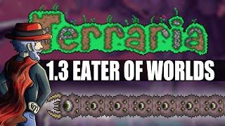 Terraria 1.3 - Eater of Worlds Expert (1.3 Bosses)