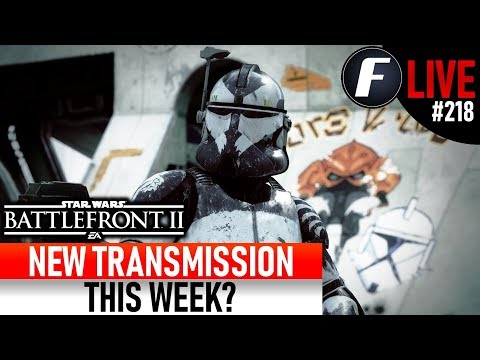 NEW TRANSMISSION THIS WEEK? Star Wars Battlefront 2 Live Stream #218 thumbnail