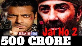 Jai Ho 2 | 101Interesting Facts |Salman Khan |Sohail Khan |  Sunny Deol | Daisy Shah