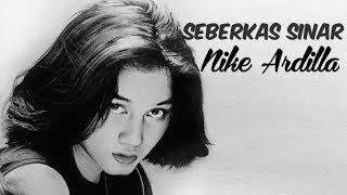 Nike Ardilla Seberkas sinar (LIRIK)