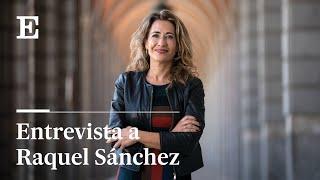 Entrevista a Raquel Sánchez, ministra de Transportes