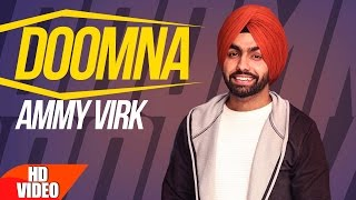 Doomna ( Full Song ) | Ammy Virk | Latest Punjabi Songs 2017 | Speed Records