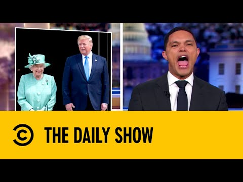 Donald Trump Receives a Royal Welcome In The UK | The Daily Show with Trevor Noah