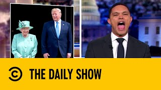 donald-trump-receives-a-royal-welcome-in-the-uk-the-daily-show-with-trevor-noah