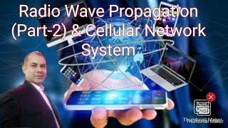 W&MC_Live Session-13&14: Radio Wave Propagation (Part-2)| Cellular Network System |Hindi | English