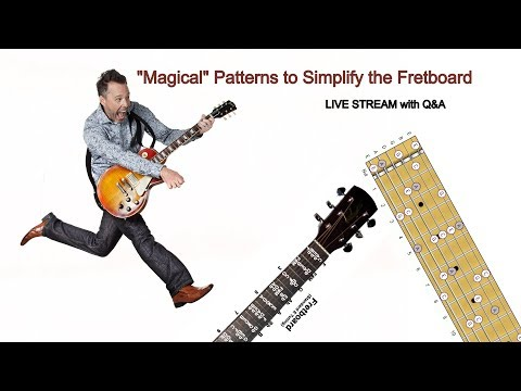 """How a FEW """"Magical"""" Patterns Will Massively SIMPLIFY the Guitar Fretboard (LIVE Replay)"""