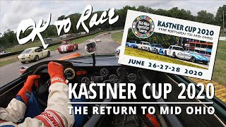 Kastner Cup 2020 - The Return To Mid Ohio