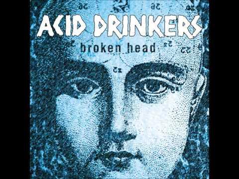 Acid Drinkers - Broken Head 2000r. [Full Album]