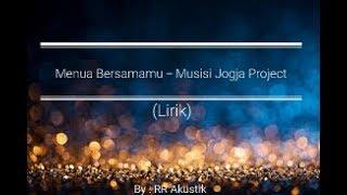 [855.74 KB] Menua Bersamamu - Musisi Jogja Project (lirik lagu) || New Singel