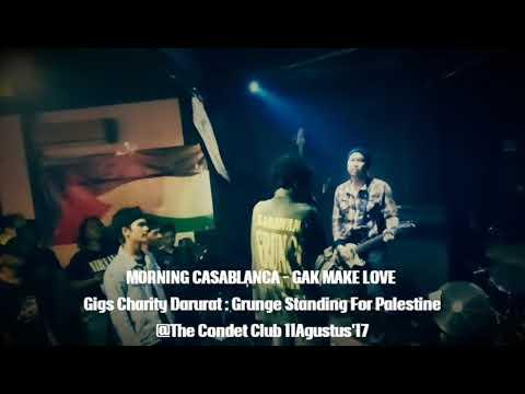 Morning casablanca - Gak make love live @grunge standing for palestine