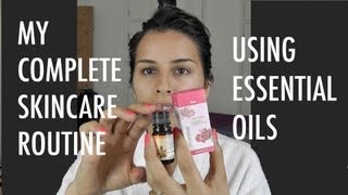 My Complete Current Skincare Routine (June 2013) using Essential Oils