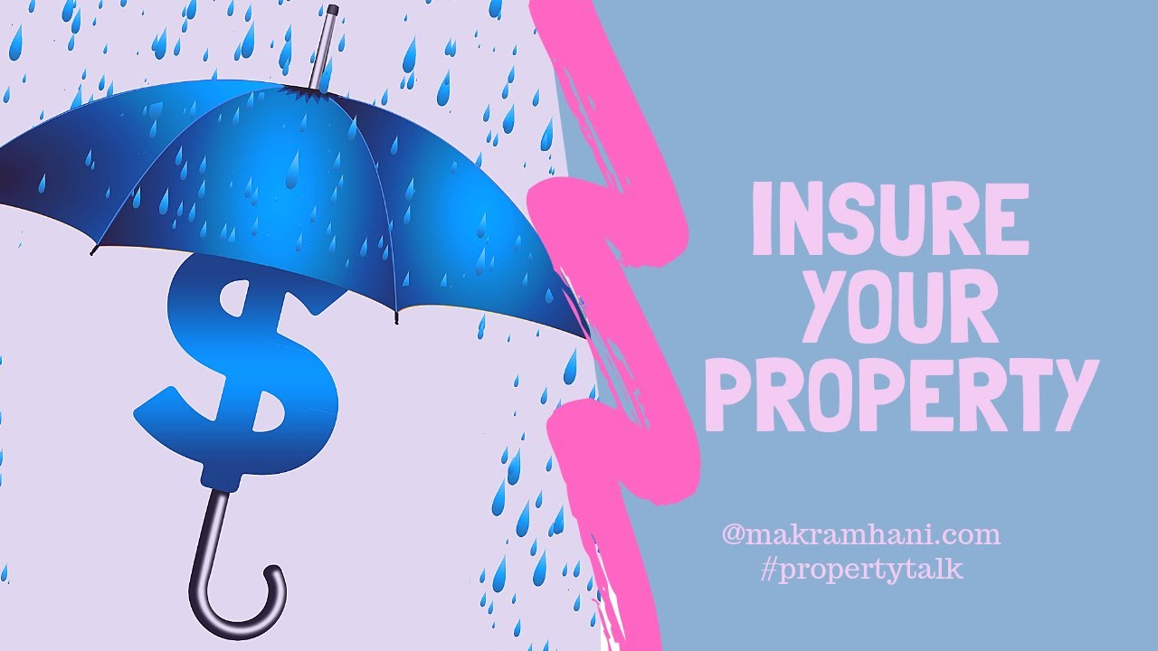 Benefits of Insuring Your Property