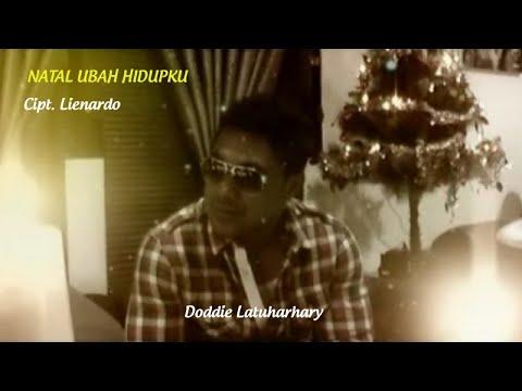 Doddie Latuharhary - NATAL UBAH HIDUPKU