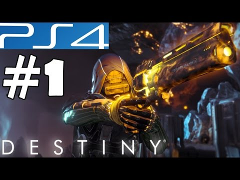 Destiny Walkthrough Part 1 Gameplay PS4 Let's Play Playthrough Review 1080p