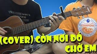 Còn nơi đó chờ em (Đông Nhi) | Guitarist: Trần Văn Tiến + Singer: Trần Thị Thanh Tuyền