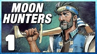 Moon Hunters Part 1 - First Impressions - Lets Play Moonhunters PC Gameplay