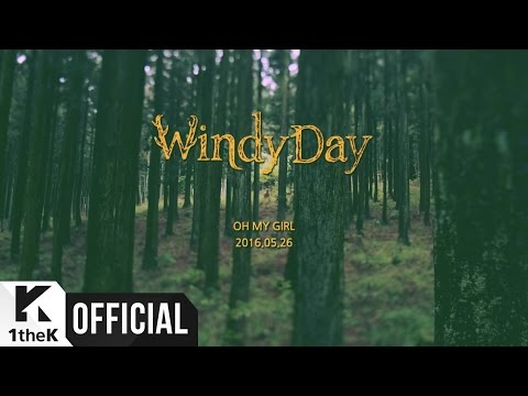 [Teaser] OH MY GIRL(오마이걸) _ WINDY DAY