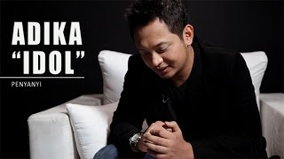 Adika Priatama (Indonesian Idol) - Penyanyi