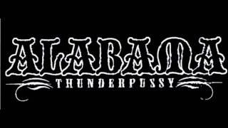 Alabama Thunderpussy - OL' Unfaithful
