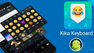 Como cambiar el teclado android Kika Keyboard - Cool Fonts, Emoji, Emoticon, GIF